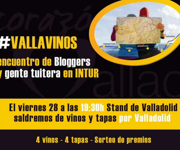 #Vallavinos, encuentro de bloggers y twiteros en Intur 2014