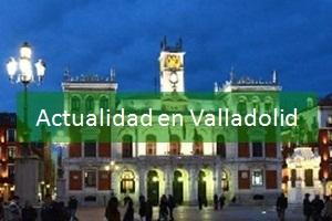 Actualidad en Valladolid