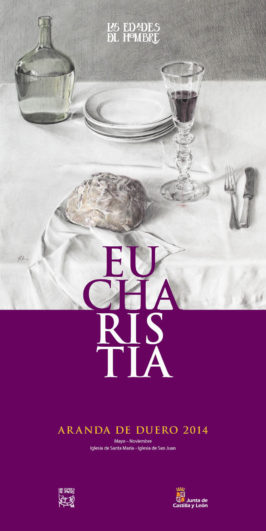 Cartel Eucharistia, Edades del Hombre en Aranda de Duero