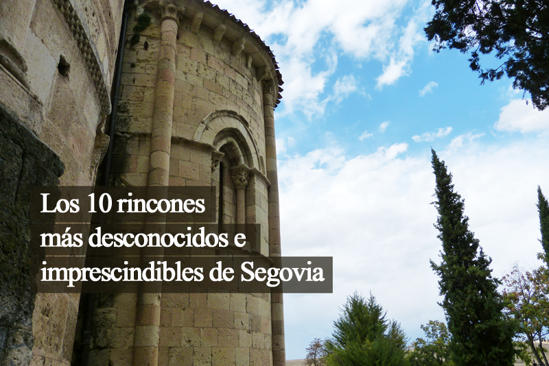 Rincones escondidos de Segovia