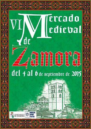 Mercado Medieval de Zamora 2015 - Cartel - Destino Castilla y León