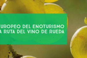 Día Europeo del Enoturismo en la Ruta del Vino de Rueda